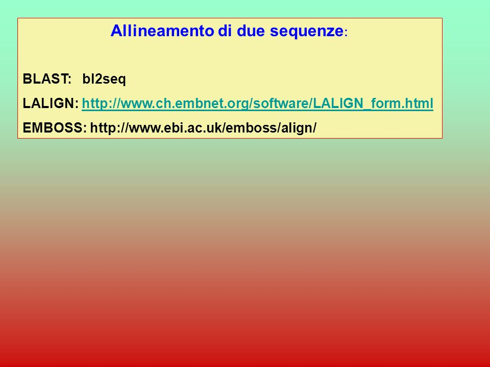 Allineamento di due sequenze: