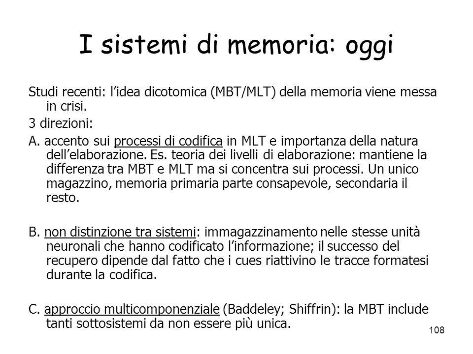 I sistemi di memoria: oggi