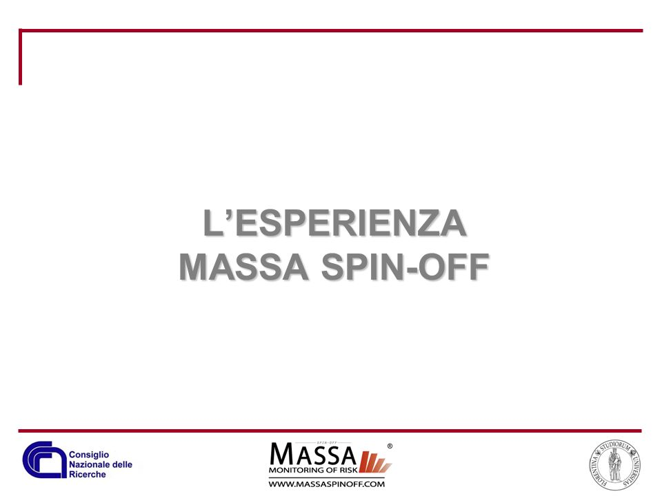 L'ESPERIENZA MASSA SPIN-OFF