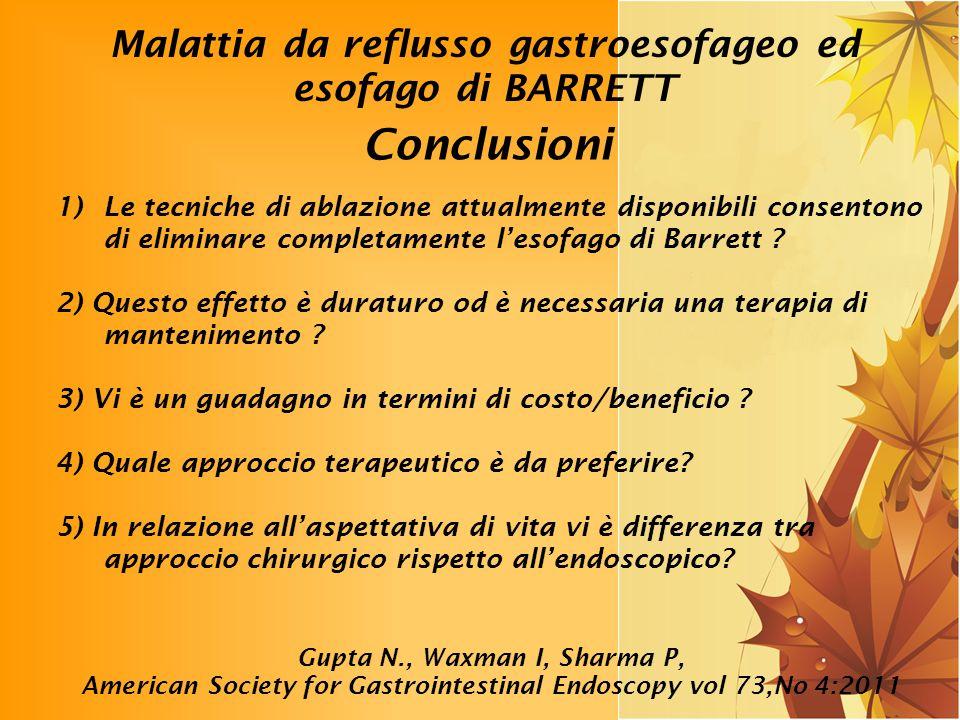 Conclusioni Malattia da reflusso gastroesofageo ed esofago di BARRETT