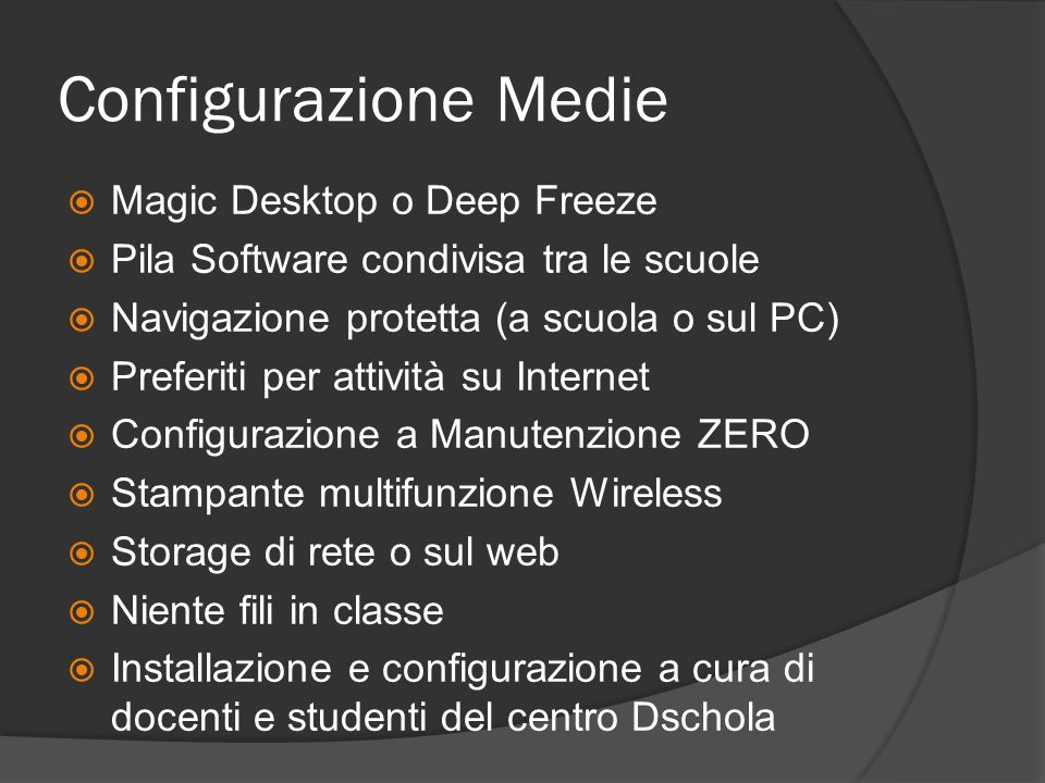 Configurazione Medie Magic Desktop o Deep Freeze