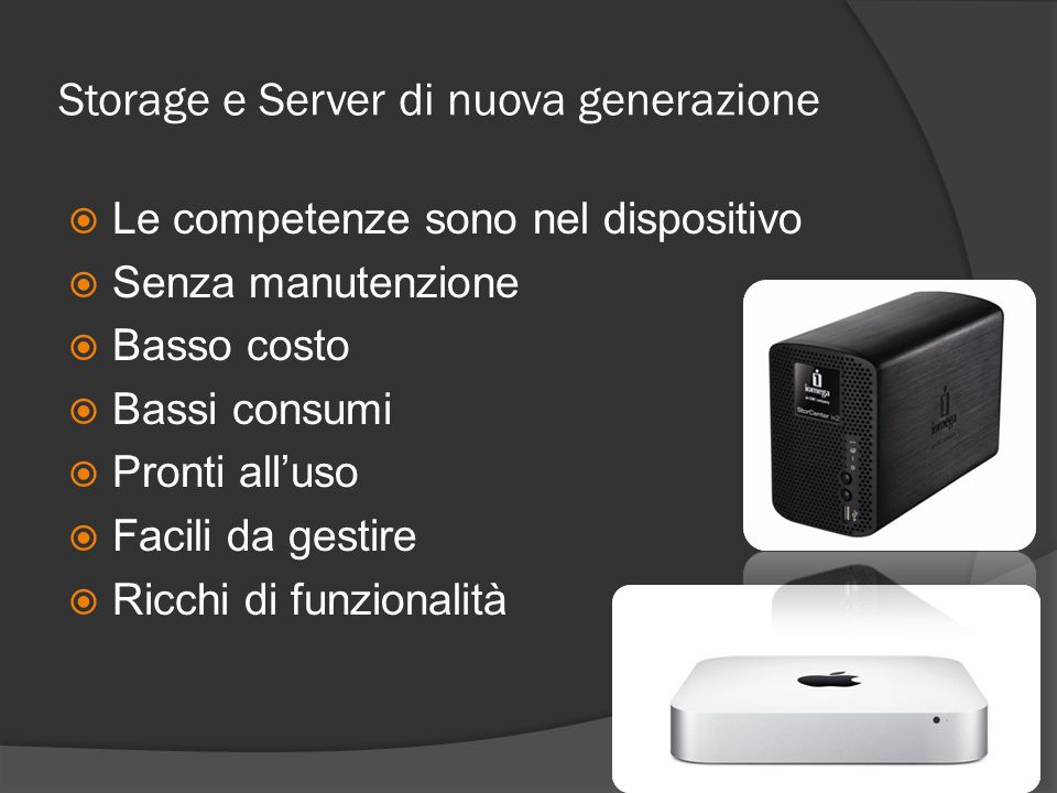 Storage e Server di nuova generazione