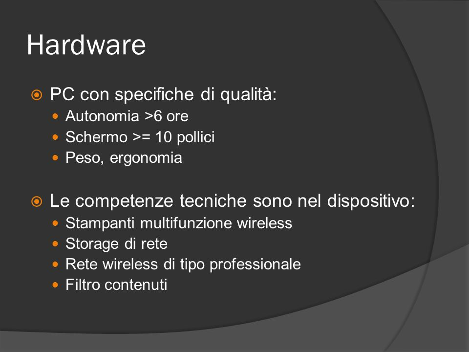 Hardware PC con specifiche di qualità:
