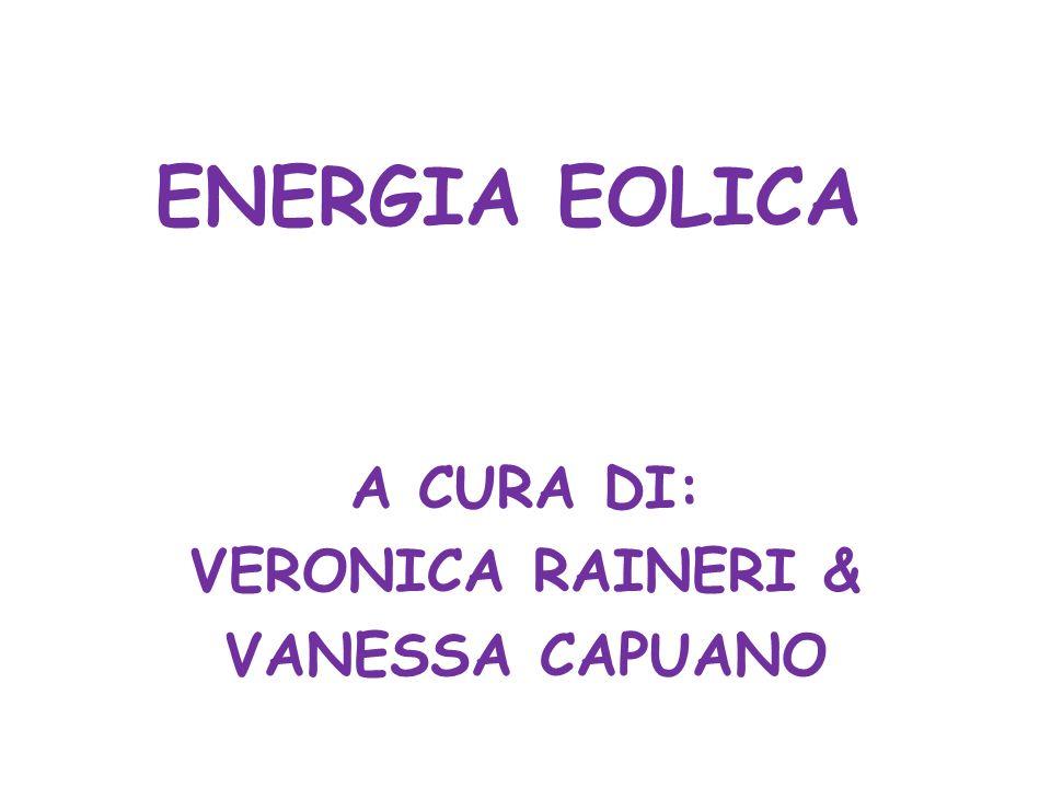 A CURA DI: VERONICA RAINERI & VANESSA CAPUANO