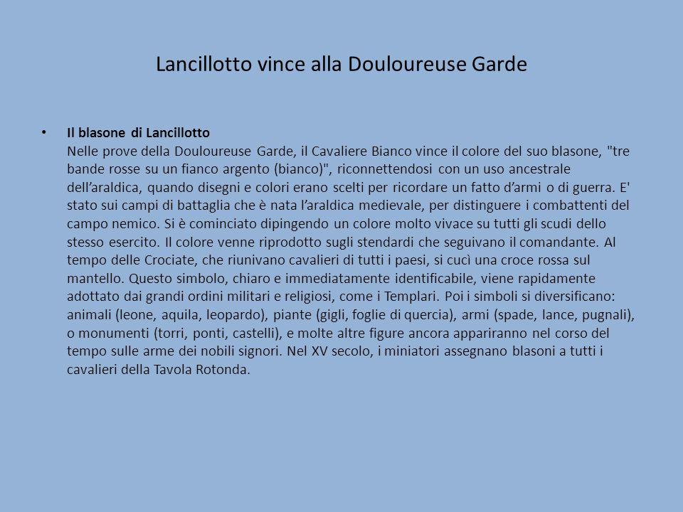 Lancillotto vince alla Douloureuse Garde