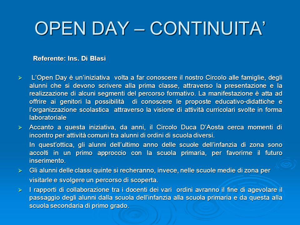 OPEN DAY – CONTINUITA' Referente: Ins. Di Blasi