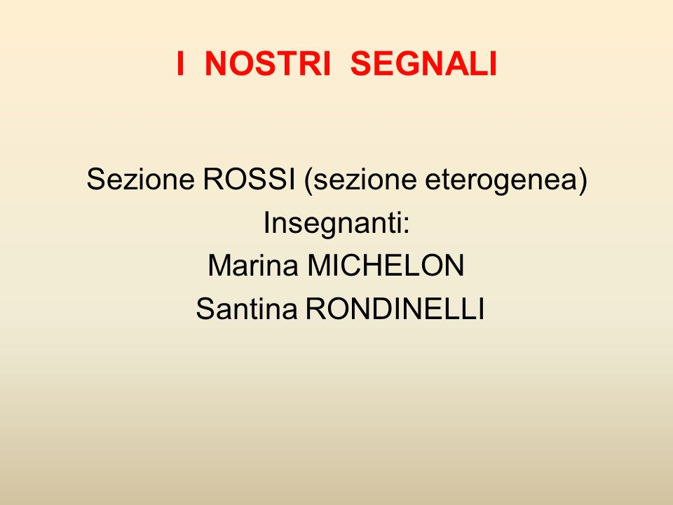 Sezione ROSSI (sezione eterogenea)