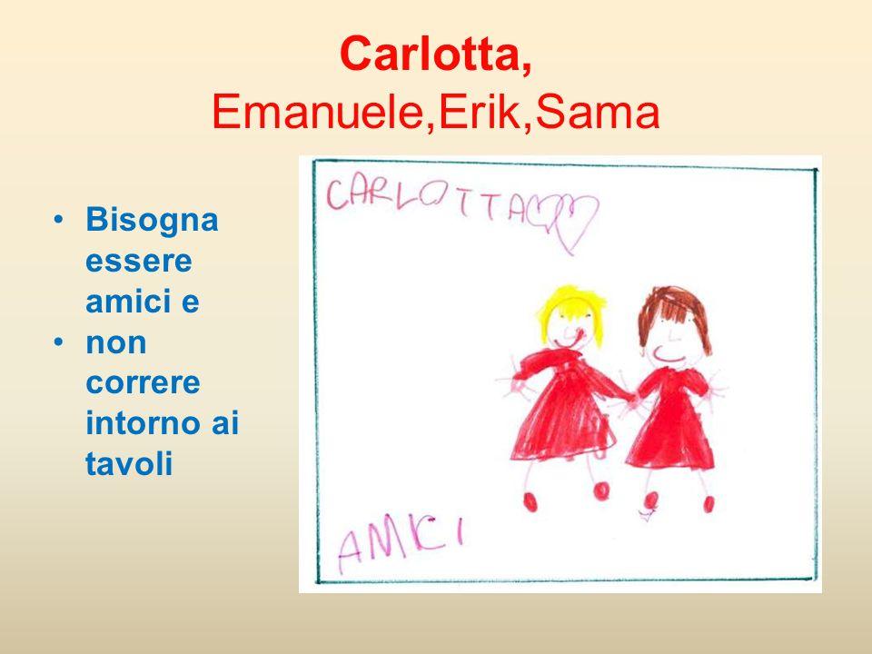Carlotta, Emanuele,Erik,Sama
