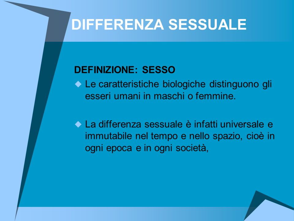 DIFFERENZA SESSUALE DEFINIZIONE: SESSO