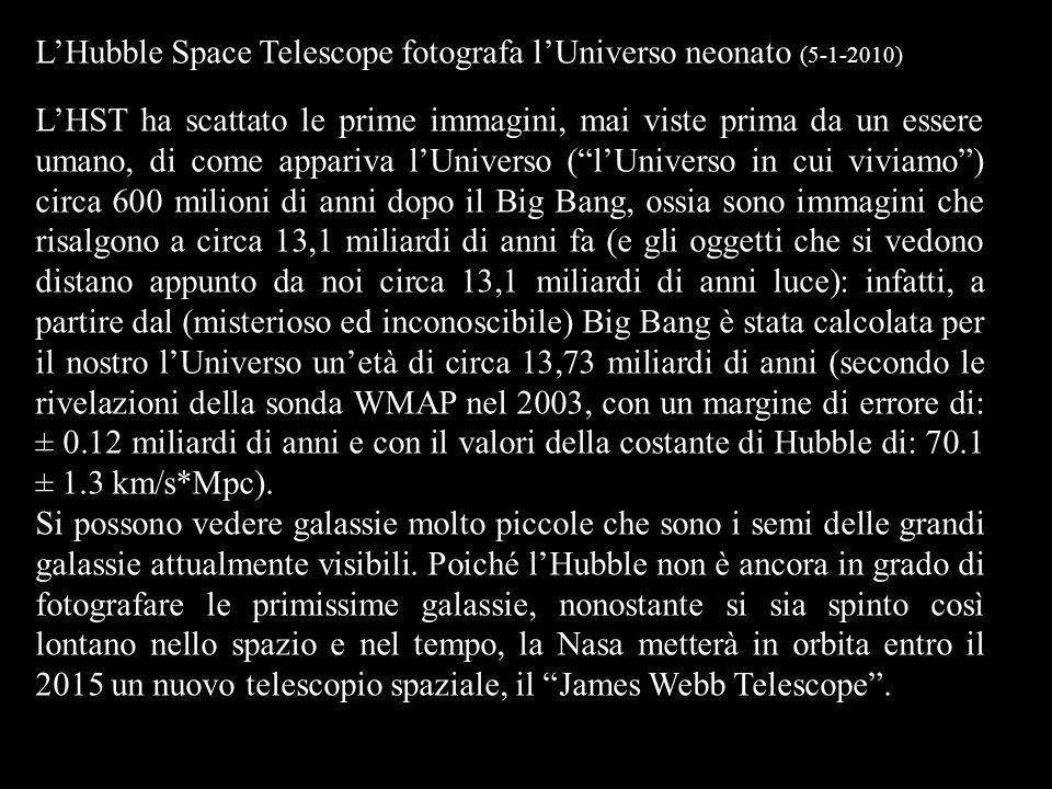 L'Hubble Space Telescope fotografa l'Universo neonato (5-1-2010)