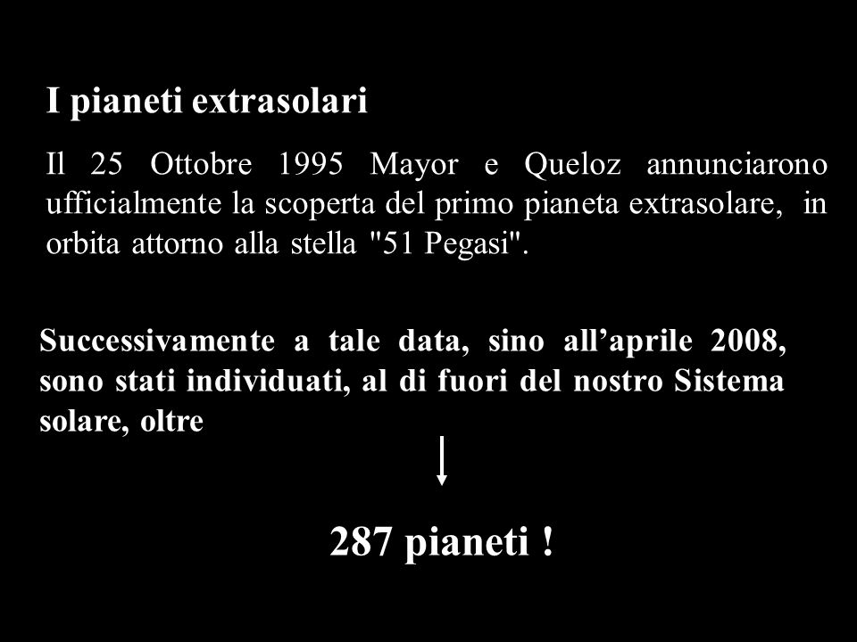 287 pianeti ! I pianeti extrasolari