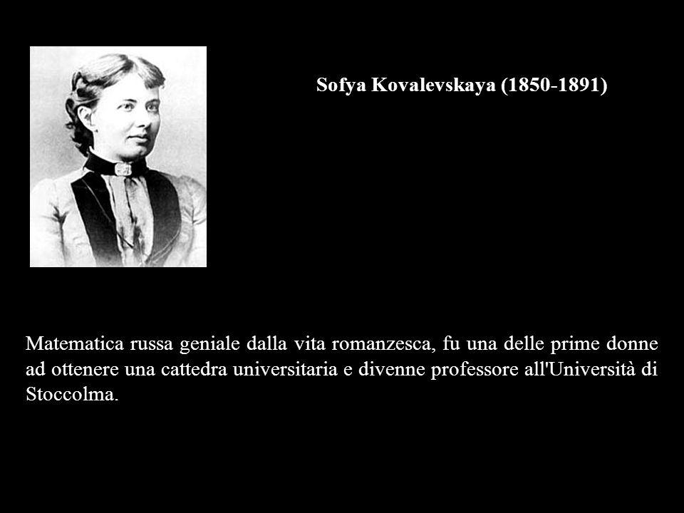 Sofya Kovalevskaya (1850-1891)