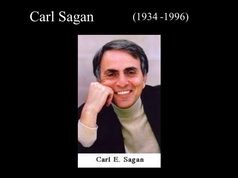 Carl Sagan (1934 -1996)