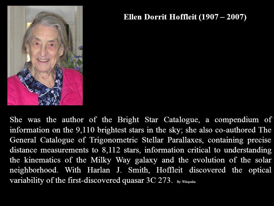 Ellen Dorrit Hoffleit (1907 – 2007)