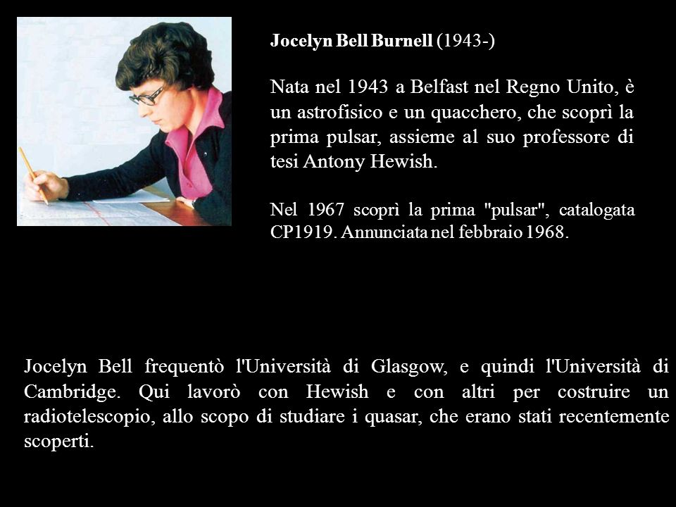 Jocelyn Bell Burnell (1943-)
