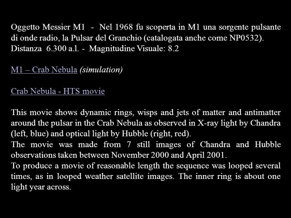 Oggetto Messier M1 - Nel 1968 fu scoperta in M1 una sorgente pulsante di onde radio, la Pulsar del Granchio (catalogata anche come NP0532).
