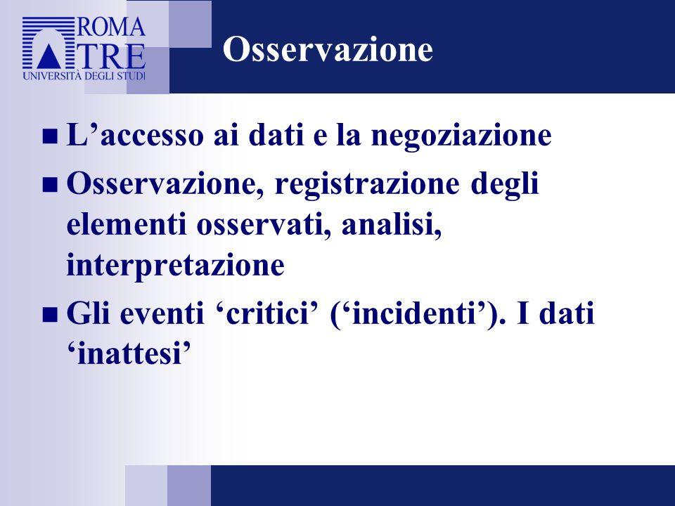 Osservazione L'accesso ai dati e la negoziazione