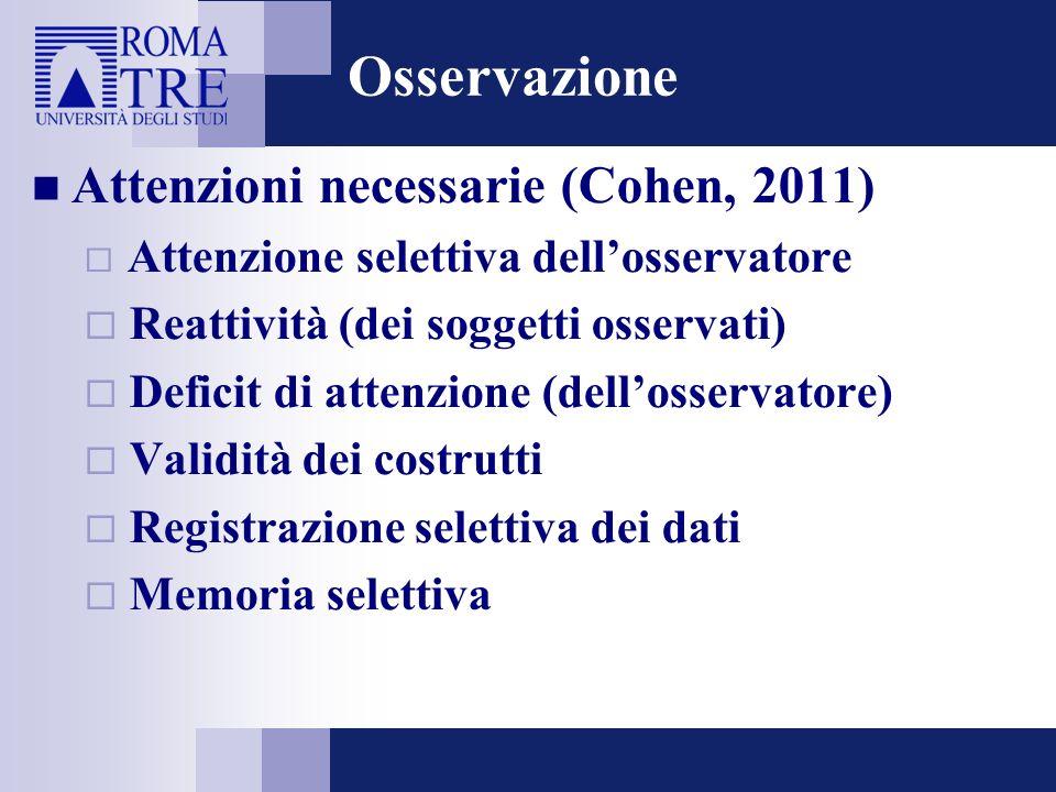 Osservazione Attenzioni necessarie (Cohen, 2011)