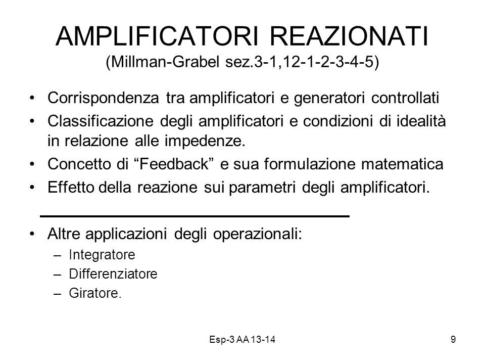 AMPLIFICATORI REAZIONATI (Millman-Grabel sez.3-1,12-1-2-3-4-5)