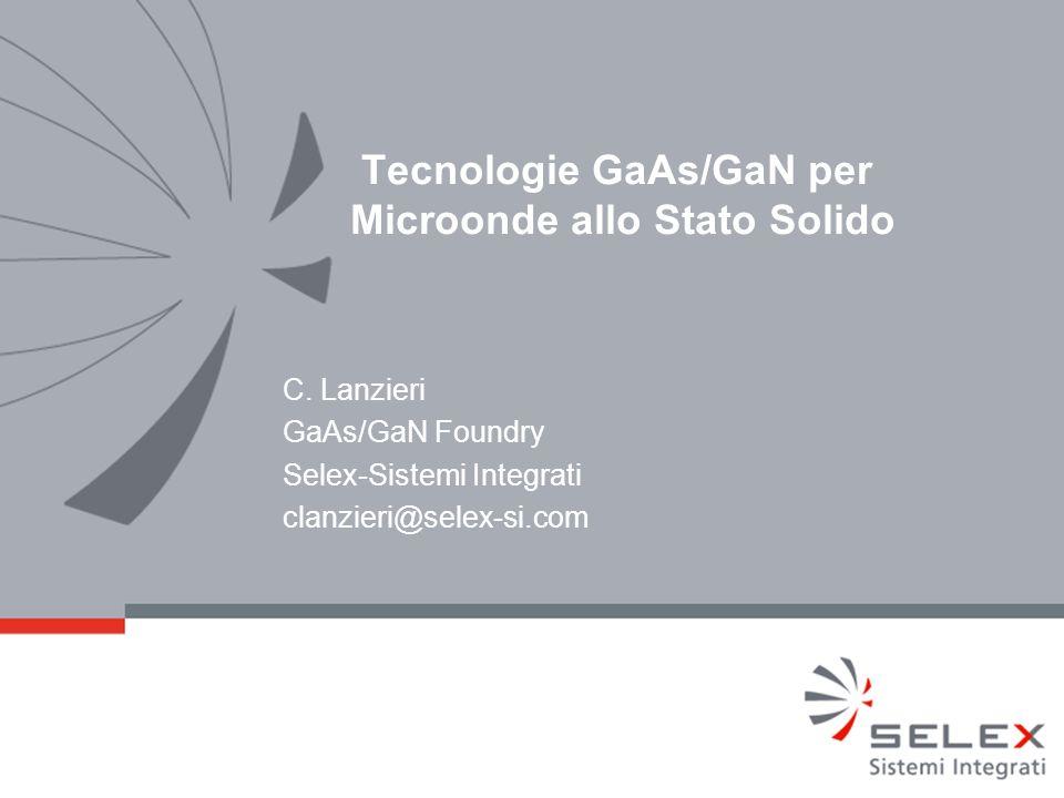Tecnologie GaAs/GaN per Microonde allo Stato Solido