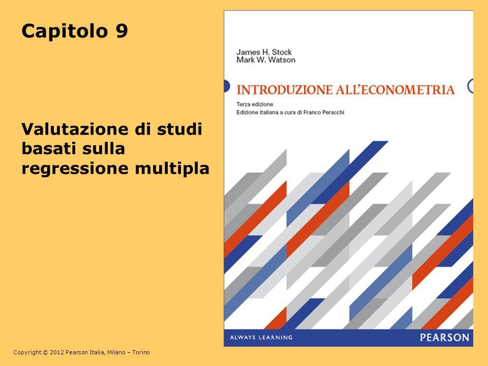 Capitolo 9 Valutazione di studi basati sulla regressione multipla