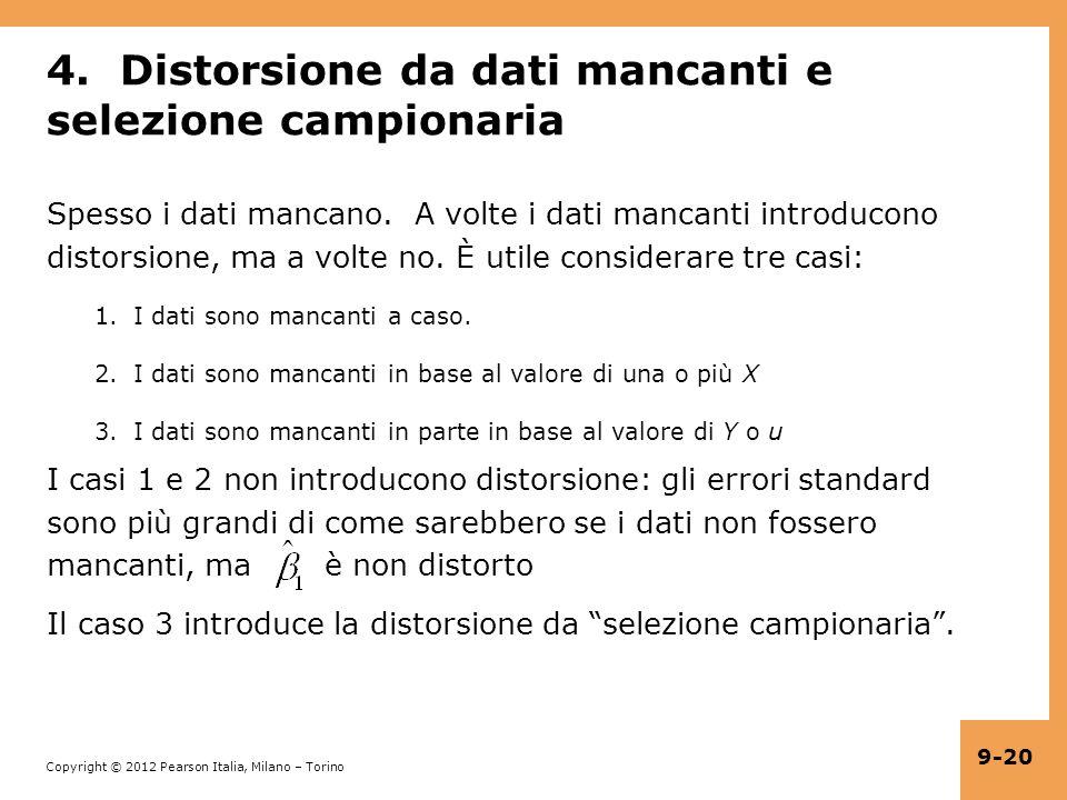 4. Distorsione da dati mancanti e selezione campionaria