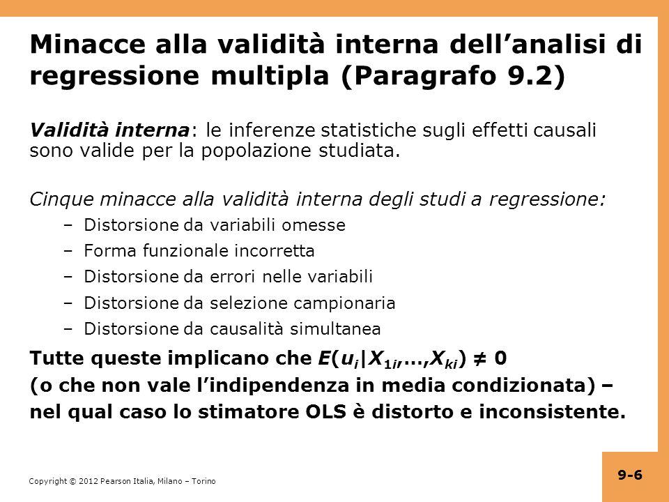 Minacce alla validità interna dell'analisi di regressione multipla (Paragrafo 9.2)