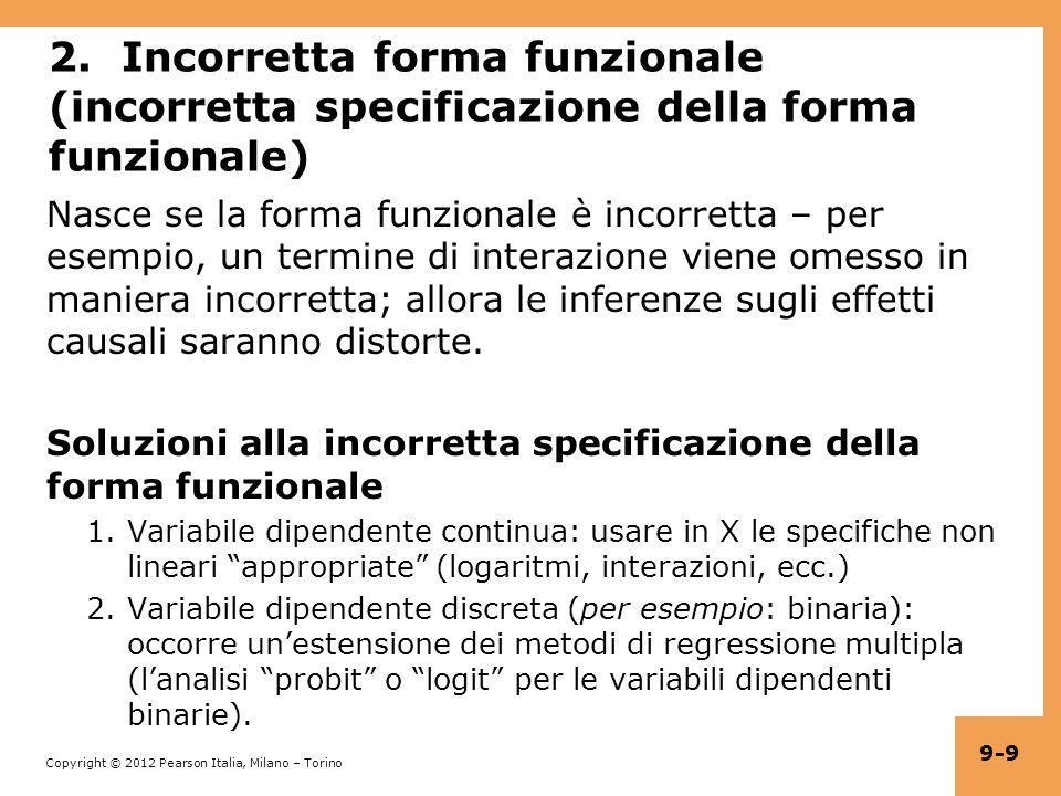 2. Incorretta forma funzionale (incorretta specificazione della forma funzionale)