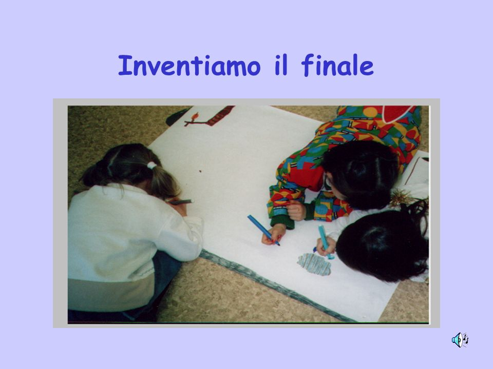 Inventiamo il finale