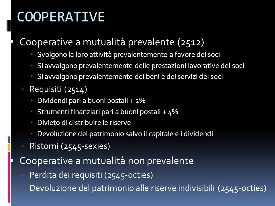 COOPERATIVE Cooperative a mutualità prevalente (2512)