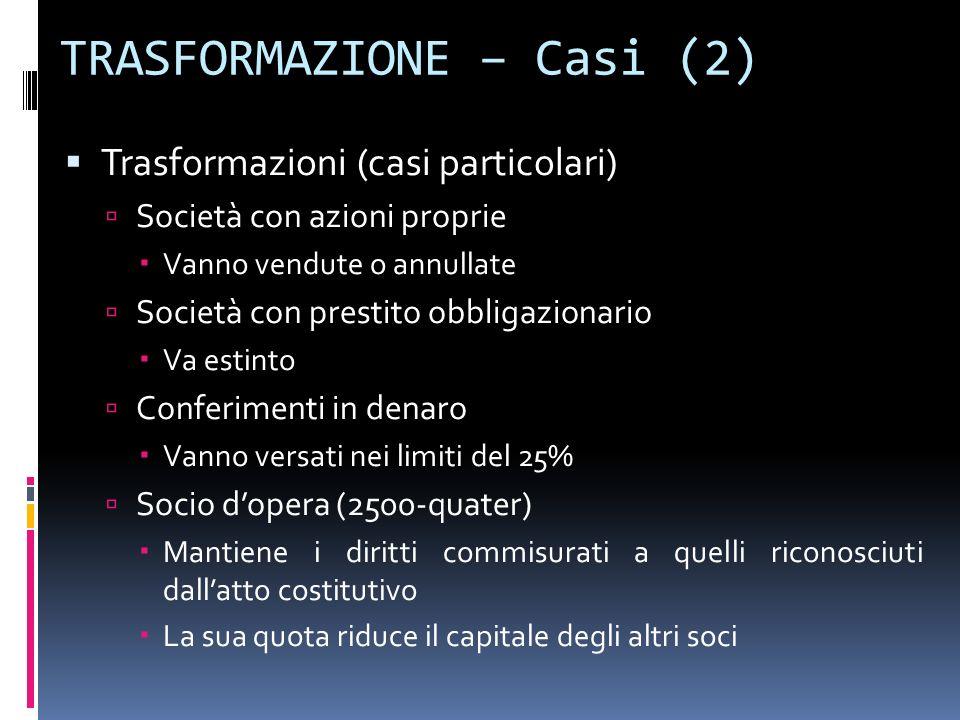 TRASFORMAZIONE – Casi (2)