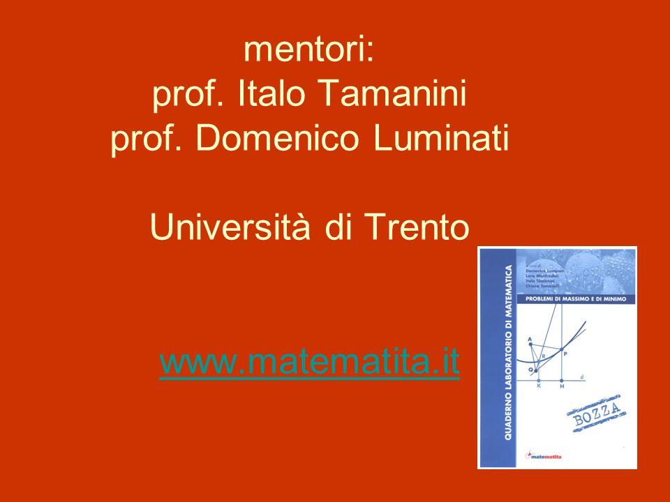 mentori: prof. Italo Tamanini prof