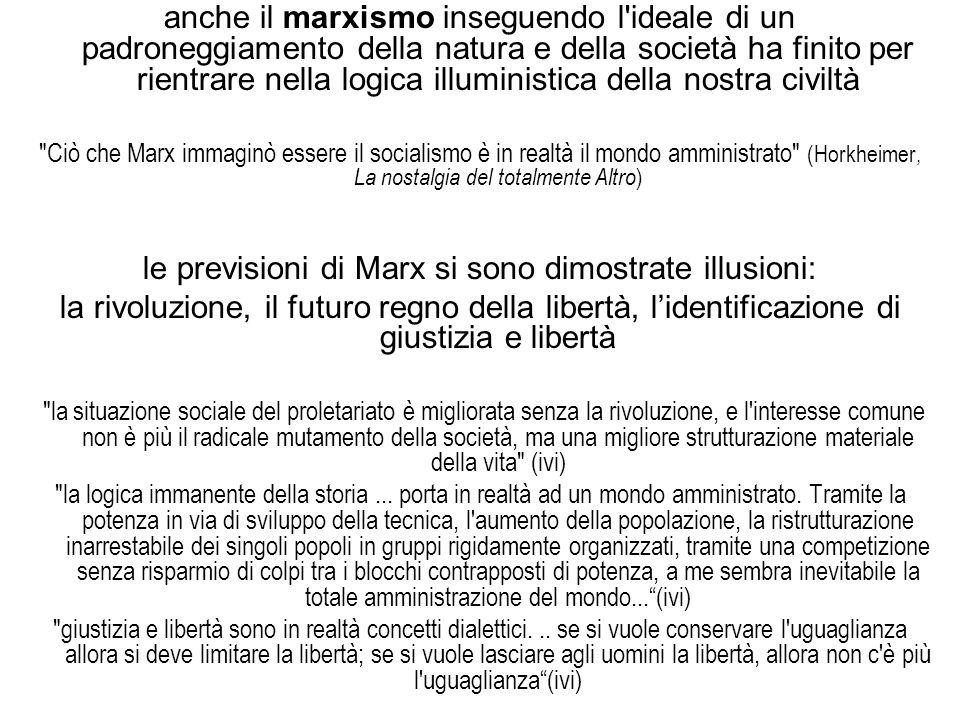 le previsioni di Marx si sono dimostrate illusioni: