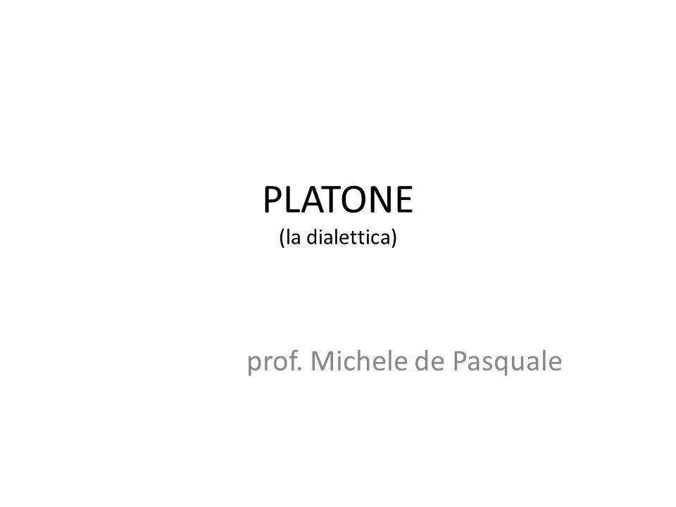 PLATONE (la dialettica)