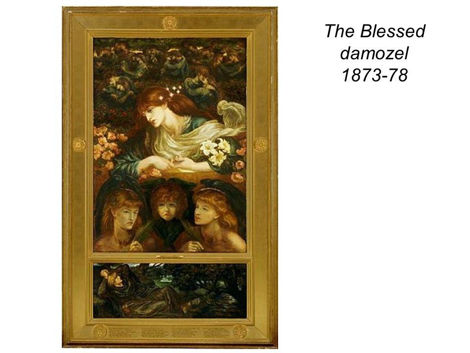 The Blessed damozel 1873-78