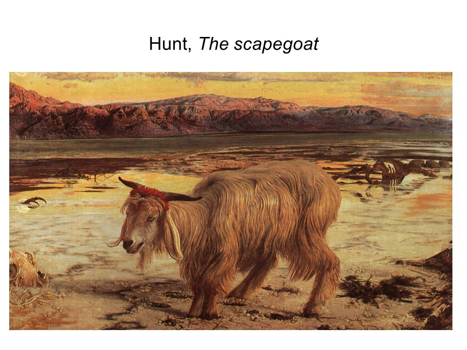 Hunt, The scapegoat