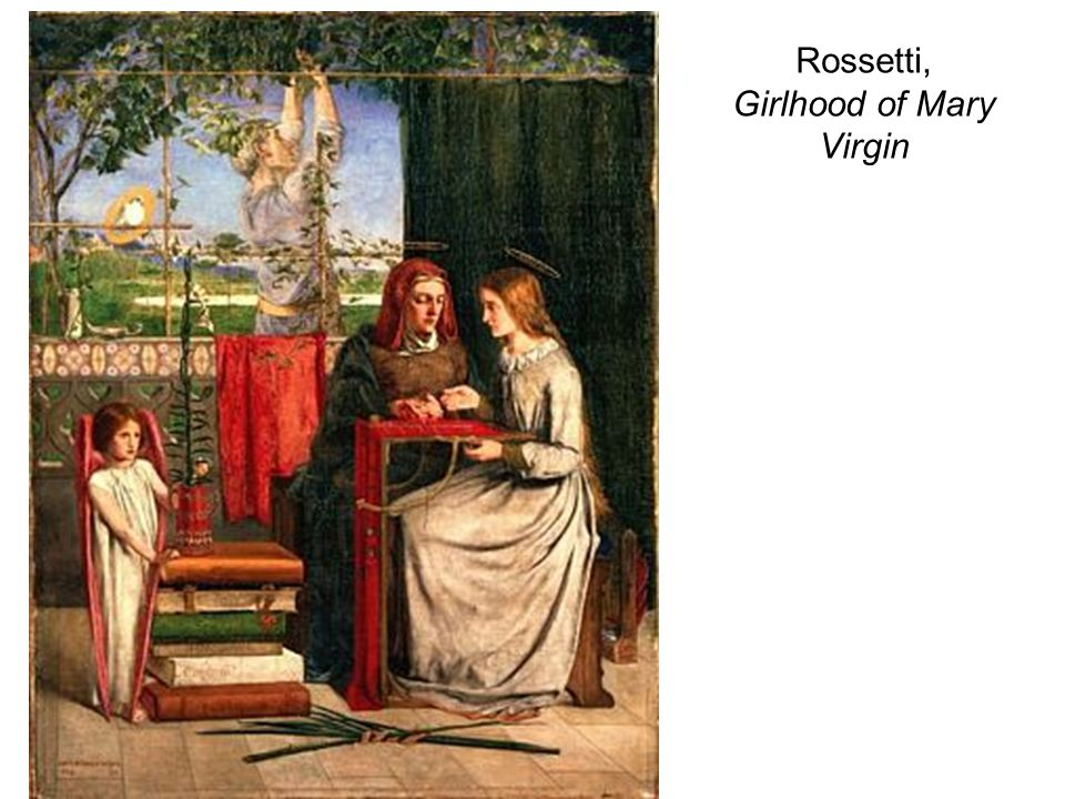 Rossetti, Girlhood of Mary Virgin