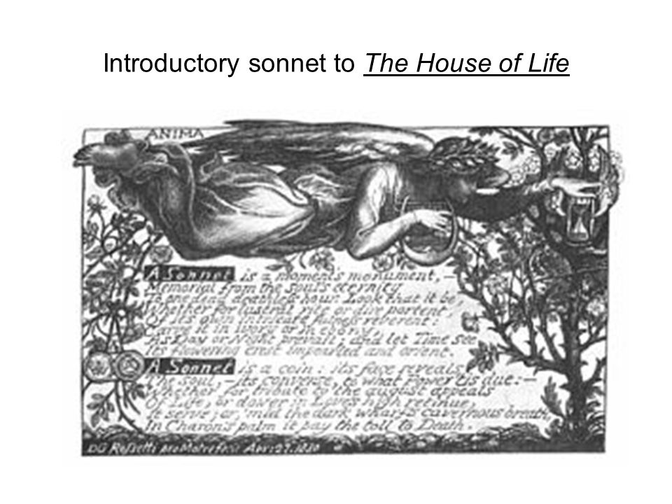 Introductory sonnet to The House of Life