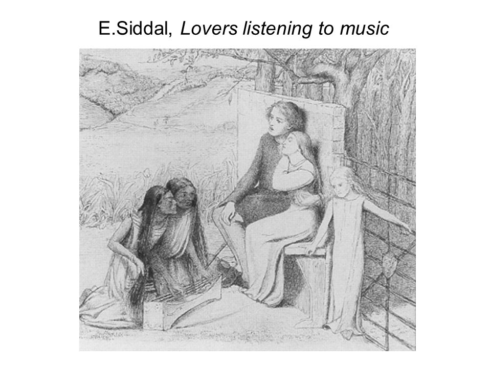 E.Siddal, Lovers listening to music