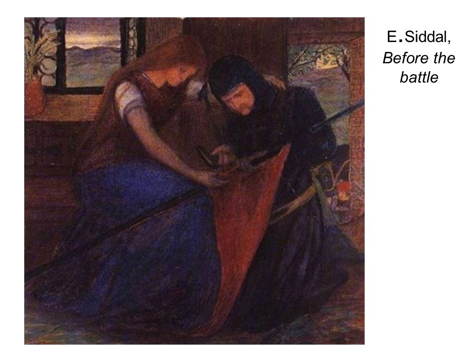 E.Siddal, Before the battle