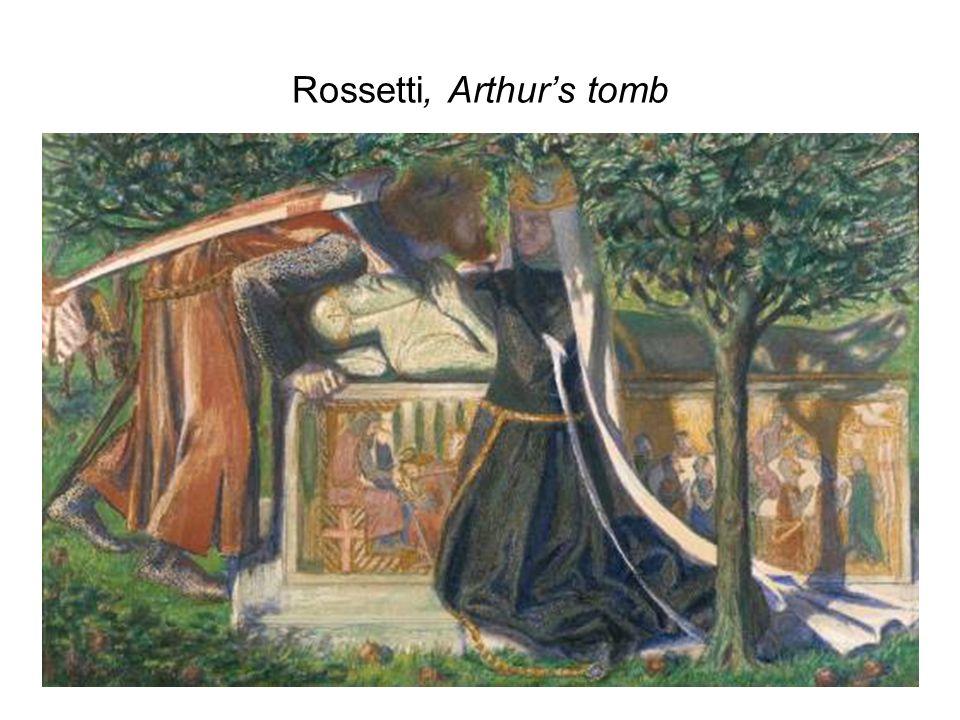 Rossetti, Arthur's tomb