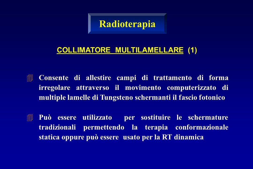 Radioterapia COLLIMATORE MULTILAMELLARE (1)