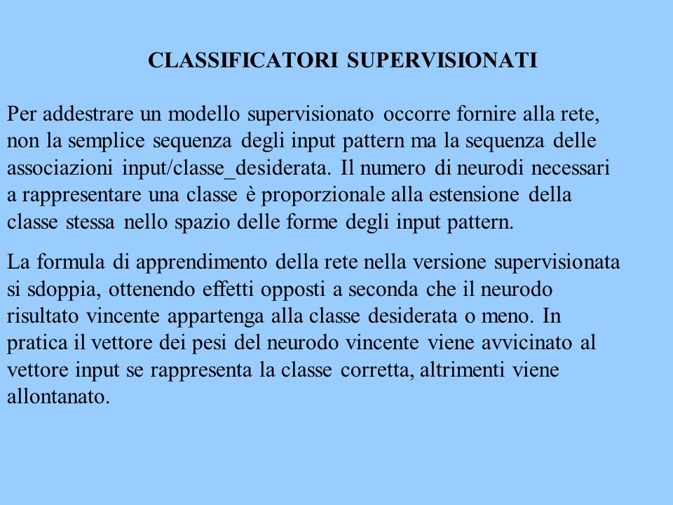 CLASSIFICATORI SUPERVISIONATI