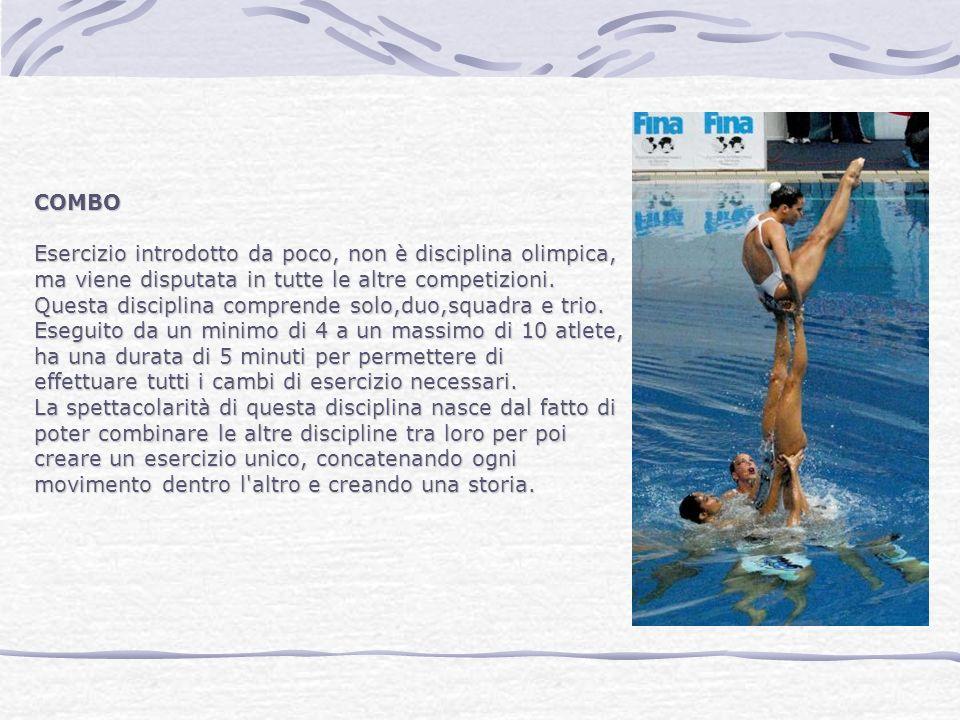 COMBO Esercizio introdotto da poco, non è disciplina olimpica, ma viene disputata in tutte le altre competizioni.