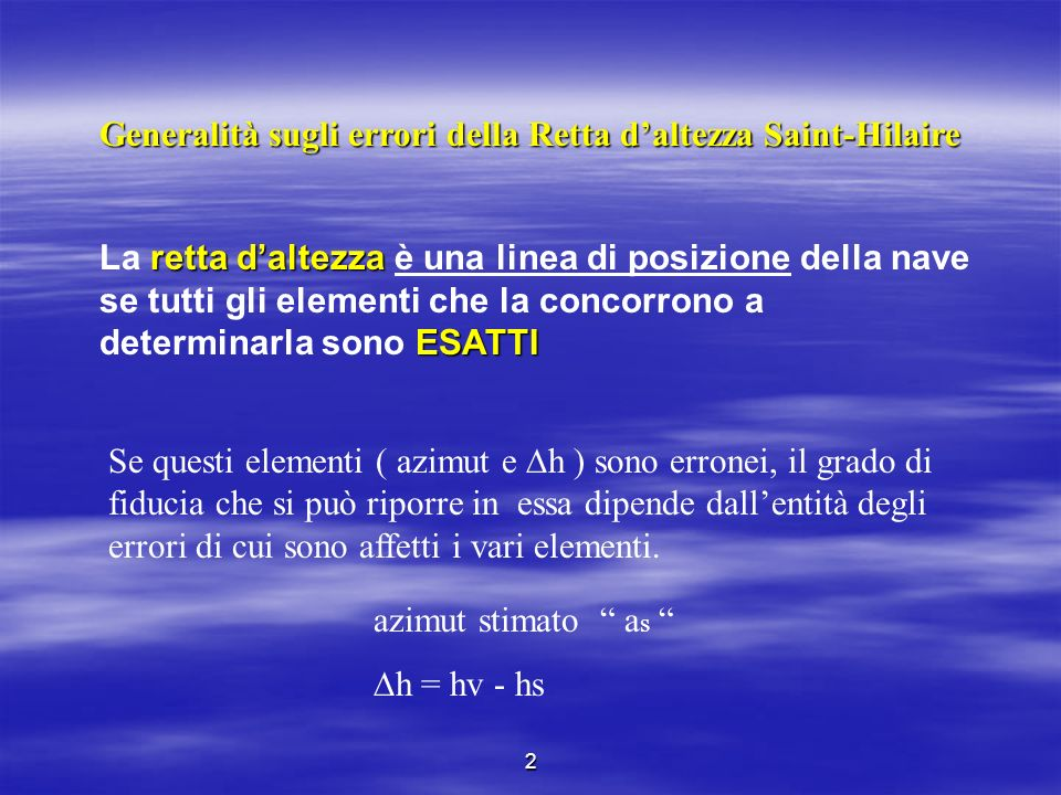 Generalità sugli errori della Retta d'altezza Saint-Hilaire
