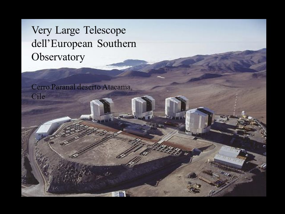 Very Large Telescope dell'European Southern Observatory