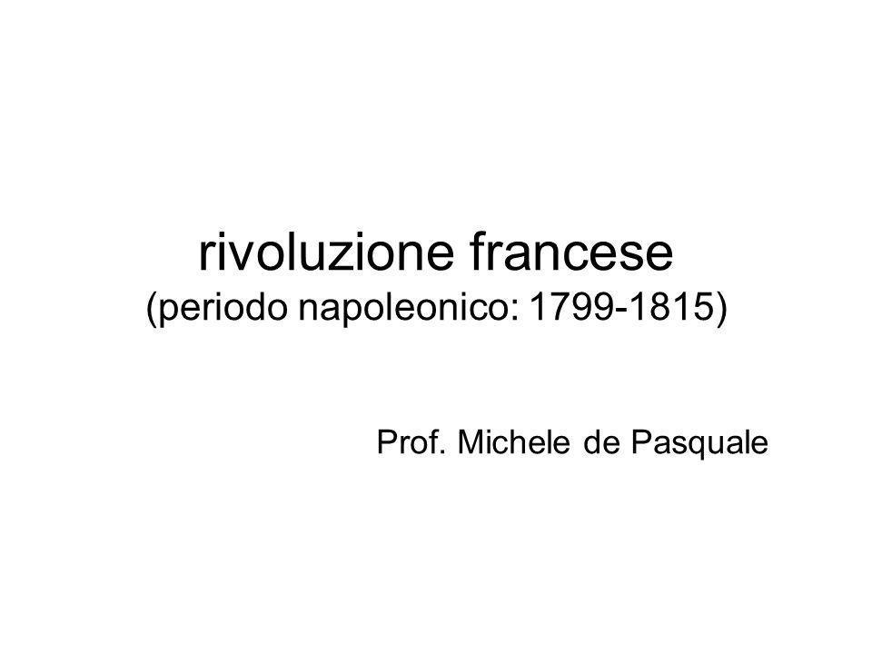 rivoluzione francese (periodo napoleonico: 1799-1815)
