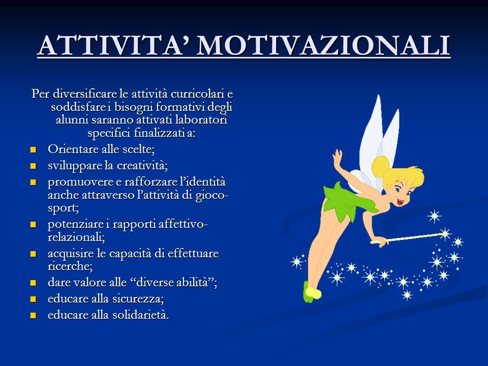 ATTIVITA' MOTIVAZIONALI