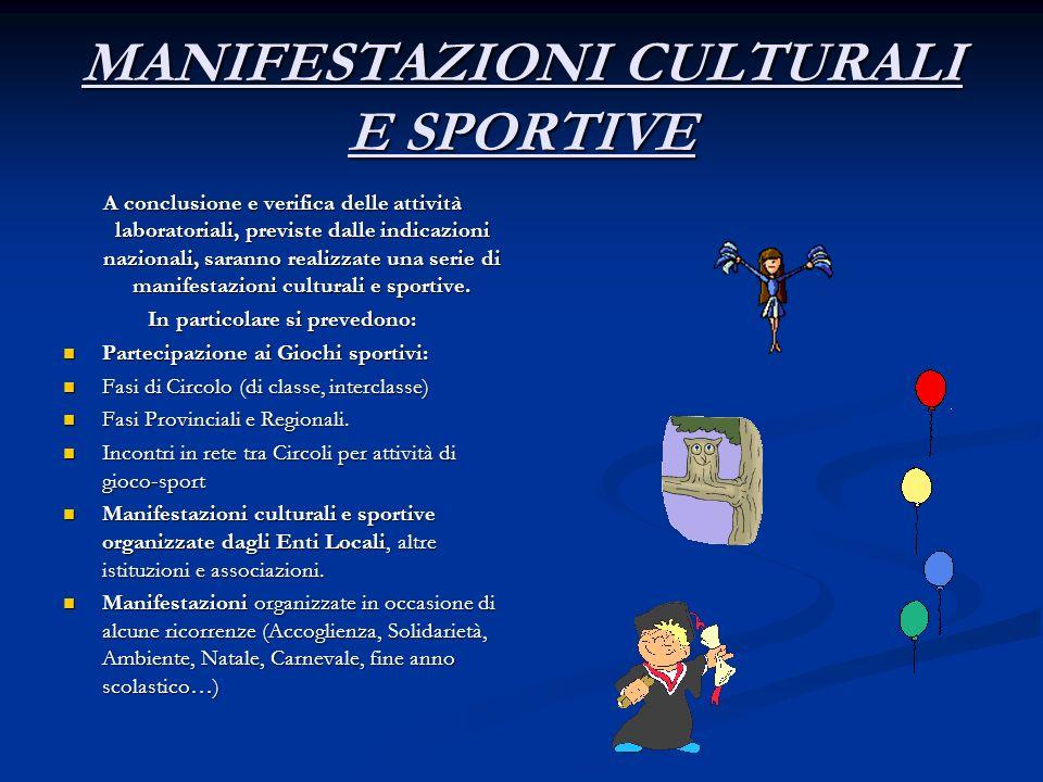 MANIFESTAZIONI CULTURALI E SPORTIVE