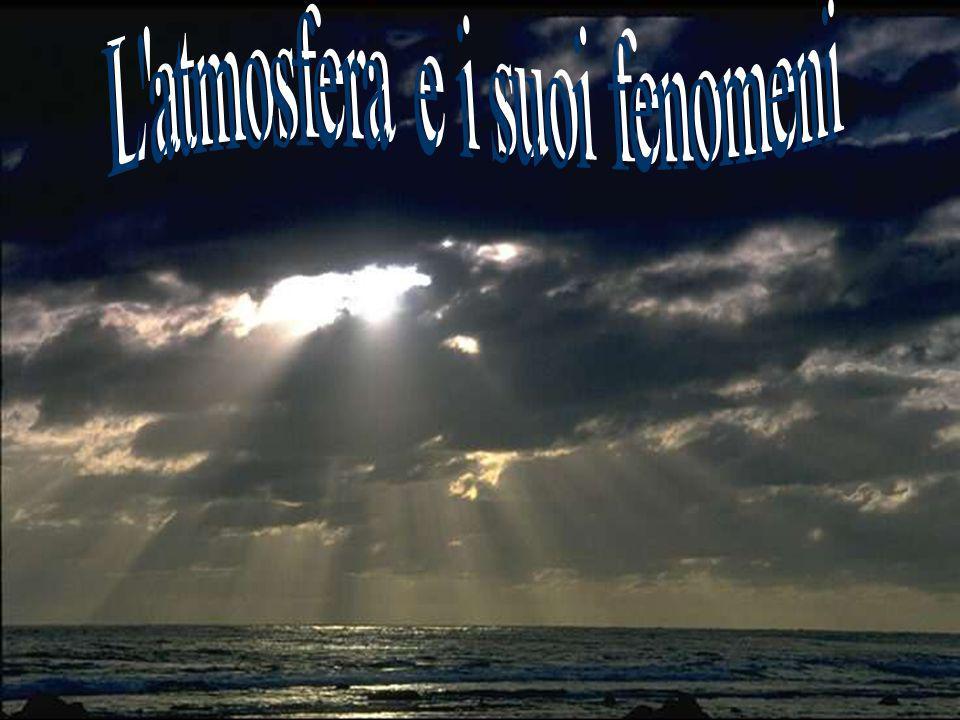 L atmosfera e i suoi fenomeni